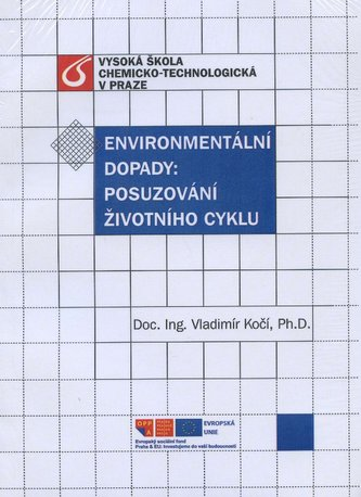 Environmentální dopady - Posuzování životního cyklu