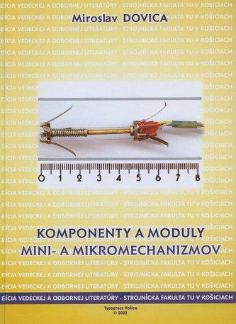 Komponenty a moduly mini a mikromechanizmov