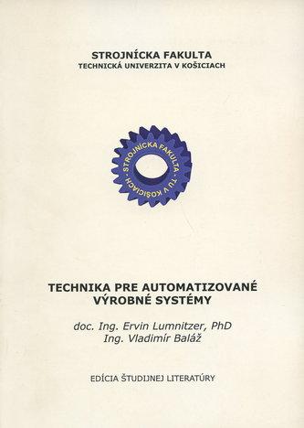 Technika pre automatizované výrobné systémy