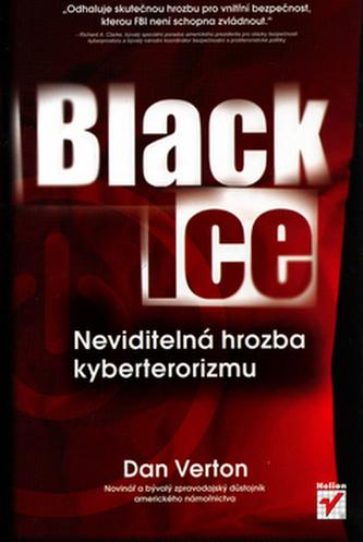 Black Ice: Neviditelná hrozba kyberterorismu