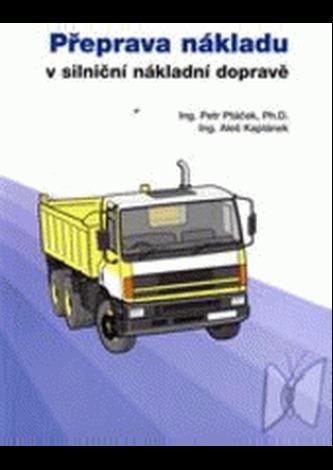 Přeprava nákladu vsilniční nákladní dopravě
