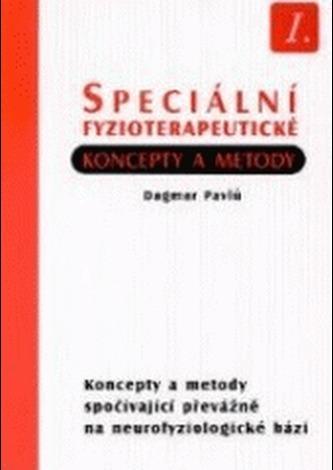 Speciální fyzioterapeutické koncepty a metody I