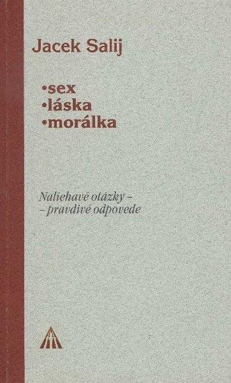Sex, láska, morálka