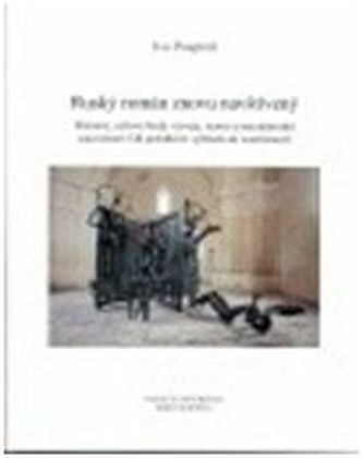 Ruský román znovu navštívený : historie, uzlové body vývoje, teorie a mezinárodní souvislosti od počátků k výhledu do současnosti