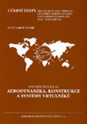 Modul 12 Aerodynamika, konstrukce a systémy vrtulníků