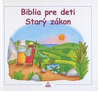 Biblia pre deti, Starý zákon