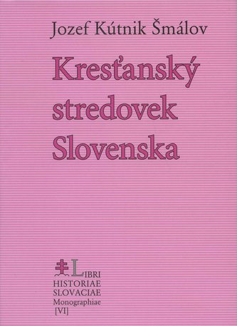 Kresťanský stredovek Slovenska