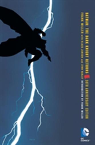 Batman The Dark Knight Returns 30th Anniversary Edition - Frank Miller