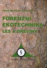Forenzní ekotechnika Les a dřeviny