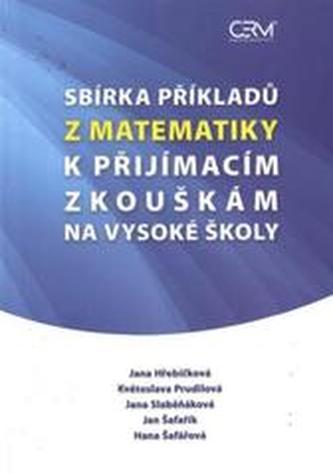 Sbírka příkladů z matematiky k přijímacím zkouškám na vysoké školy - 2. doplněné vydání