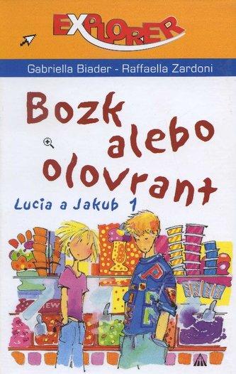 Bozk alebo olovrant - Raffaella Zardoni