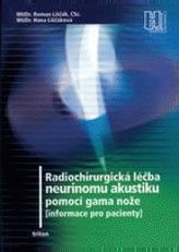 Radiochirurgická léčba neurinomu akustiku pomocí gama nože
