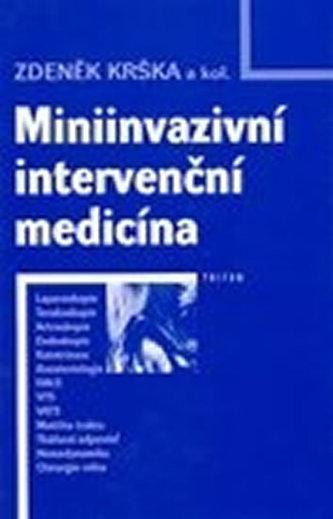 Miniinvazivní intervenční medicína