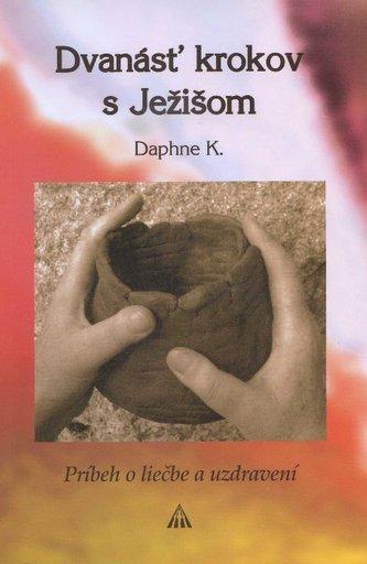 Dvanásť krokov s Ježišom