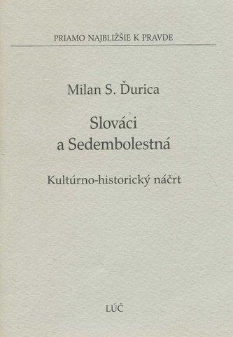 Slováci a Sedembolestná