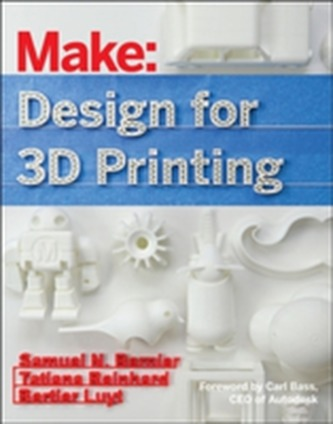 Design for 3D Printing - Bernier, Samuel; Luyt, Bertier; Reinhard, Tatiana