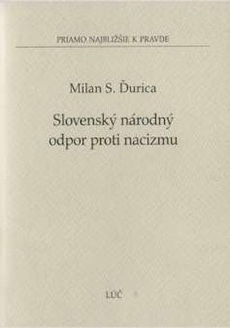 Slovenský národný odpor proti nacizmu