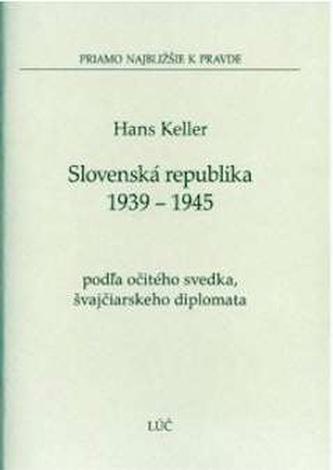 Slovenská republika 1939 - 1945