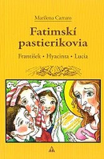 Fatimskí pastierikovia