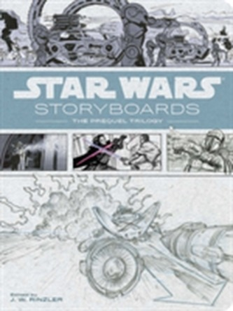 Star Wars Storyboards:Prequel Trilogy