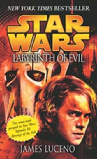 Star Wars: Labyrinth of Evil - James Luceno