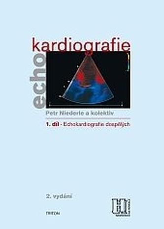 Echokardiografie 1 Echokardiografie pro dospělé + CD 2.VYDANIE