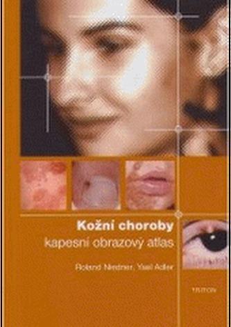 Kožní choroby: kapesní obrazový atlas