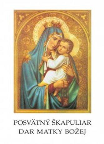 Posvätný škapuliar, dar Matky Božej