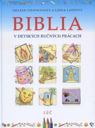Biblia v detských ručných prácach