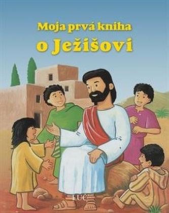 Moja prvá knižka o Ježišovi