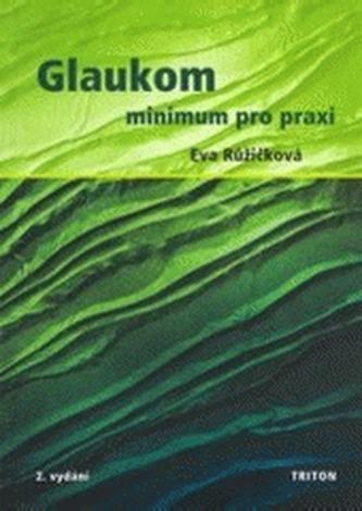 Glaukom – minimum pro praxi 2. vydání