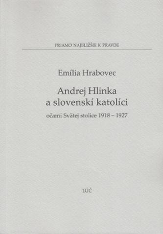 Andrej Hlinka a slovenskí katolíci