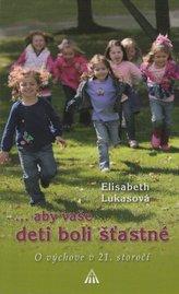 ...aby vaše deti boli šťastné