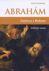 Abrahám - Zmluva s Bohom
