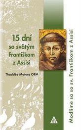 15 dní so sv. Františkom z Assisi