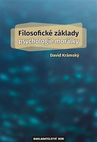 Filosofické základy psychologie morálky