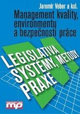 Management kvality, environmentu a bezpečnosti práce