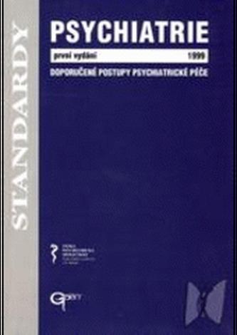 Psychiatrie 1999 - Doporučené postupy psychiatrické péče