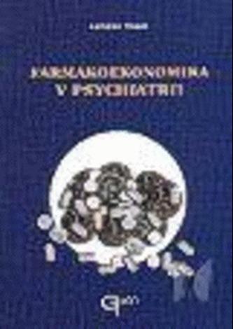 Farmakoekonomika v psychiatrii