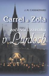 Carrel a Zola