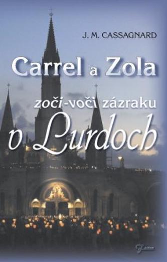 Carrel a Zola - J. M. Cassagnard