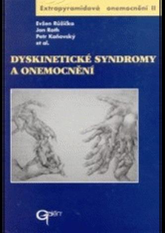 Dyskinetické syndromy a onemocnění