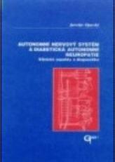 Autonomní nervový systém a diabetická autonomní neuropatie