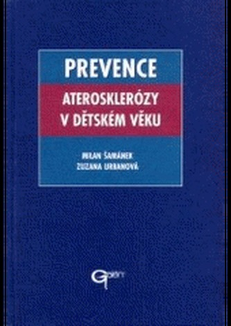 Prevence aterosklerózy v dětském věku