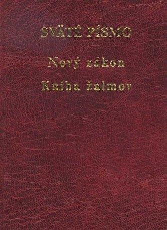 Sväté písmo - Nový zákon a Kniha žalmov