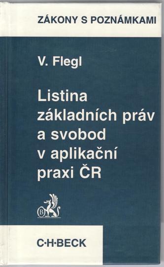 Listina základních práv a svobod a aplikační praxi ČR