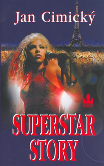 Superstar story