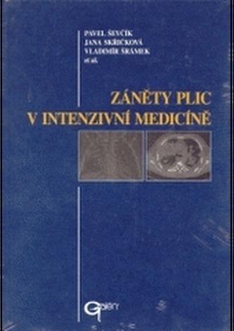 Záněty plic v intenzivní medicíně