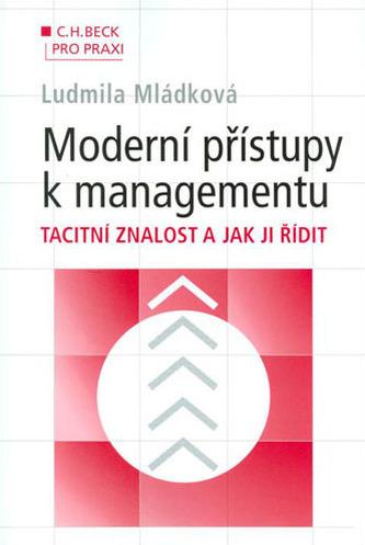 Moderní přístupy k managementu