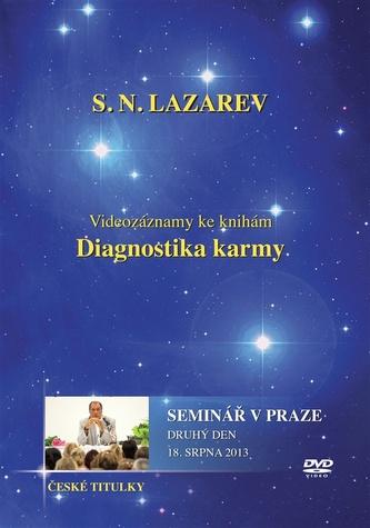 Diagnostika karmy - Seminář v Praze - Druhý den - 18. Srpna 2013